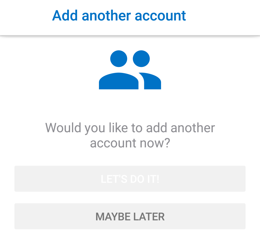 Choose to add another account, or not