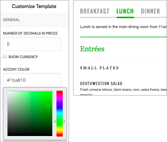 Changes to the template fields display immediately in your menu.