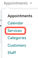 Select Appointments then Services