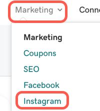 Z poziomu panelu wybierz Marketing, a następnie Instagram