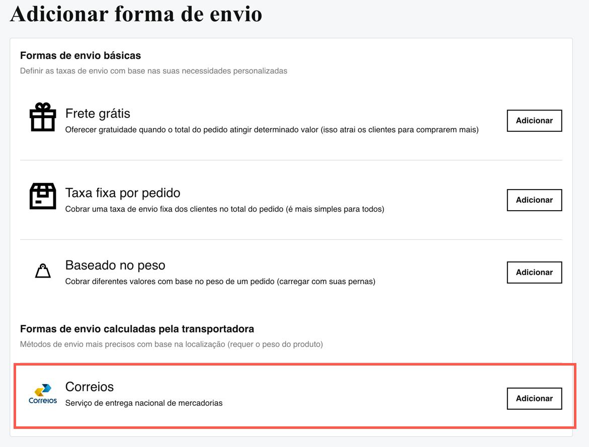 A screenshot showing where to add Correios for Brazilian customers