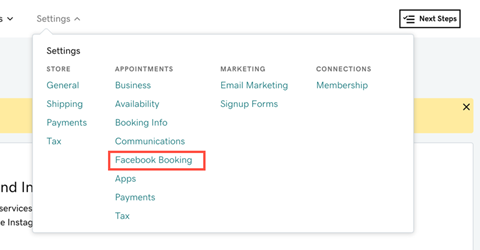 Location of Settings > Facebook booking so you can reconnect it and allow customers to book appointments on Facebook and Instagram