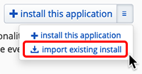 select import existing install