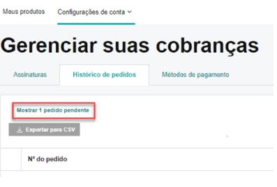 Conta de usuário mostrando um link para pedidos pendentes