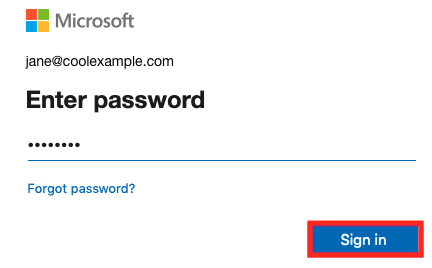 Enter your password, select Sign In