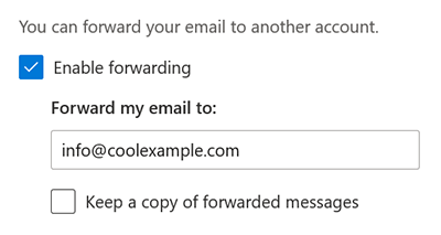Check enable forwarding and enter email address