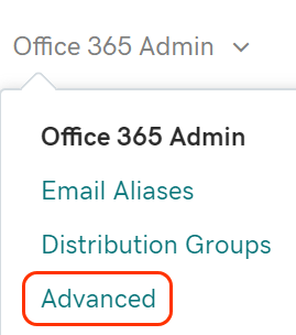 Office 365 Admin tab to select Advanced