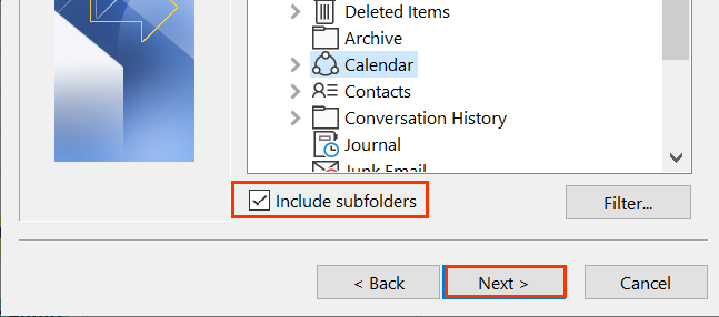 Check box next to Include subfolders above next button
