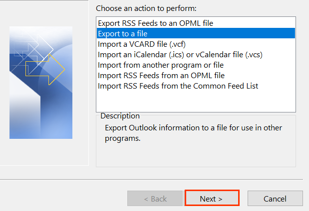 Under Choose an action to perform, Export to a file option