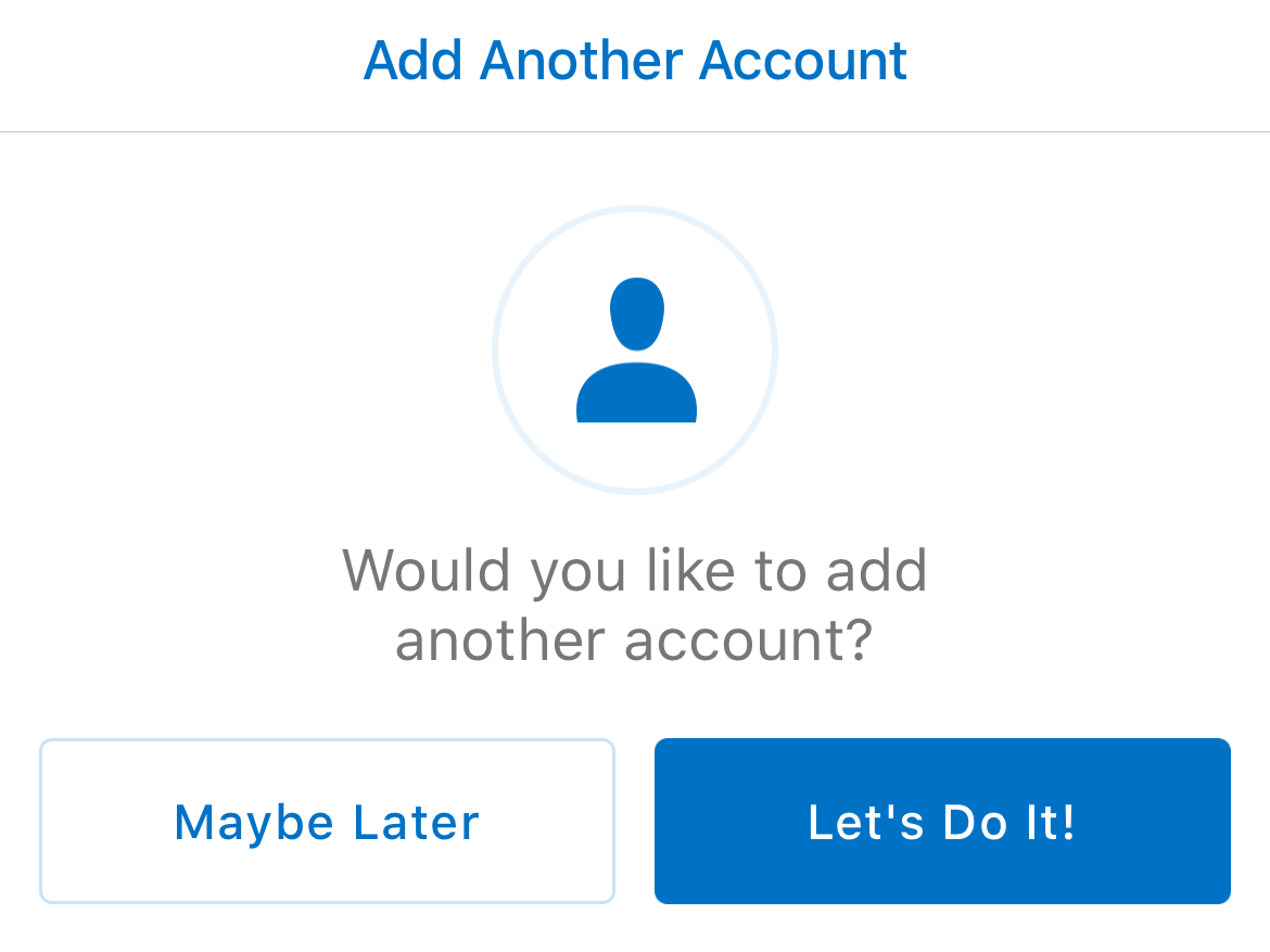 Decide if you want to add another account