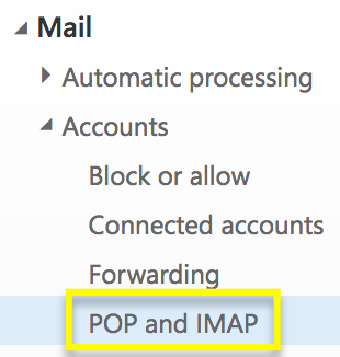 Under Accounts, select POP and IMAP