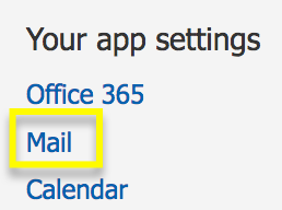 Under Your app settings, click Mail