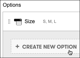 In the Inventory & Options tab, click Create New Option