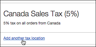Click Add another tax location.