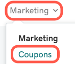 Select Marketing then Coupons