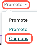 Select Promote then Coupons